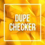dupechecker